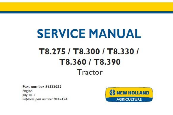 NHTR New Holland T8.275, T8.300, T8.330, T8.360, T8.390 Tractor Service Repair Manual SD