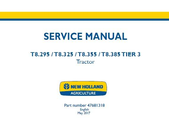 NHTR New Holland T8.295, T8.325, T8.355, T8.385 TIER 3 Tractor Service Repair Manual SD