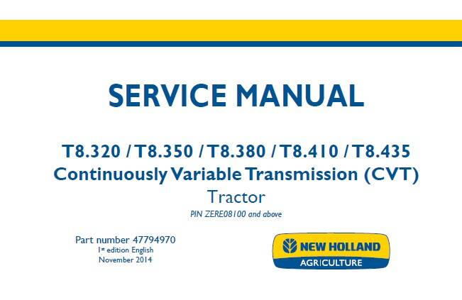 NHTR New Holland T8.320 , T8.350 , T8.380 , T8.410 , T8.435 Continuously Variable Transmission (CVT) Tractor Service Repair Manual EU SD