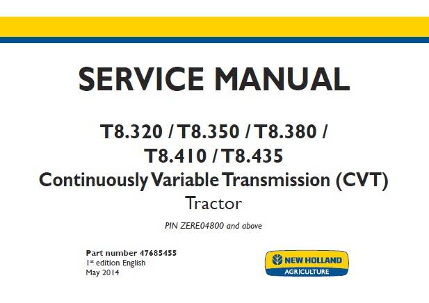 NHTR New Holland T8.320 , T8.350 , T8.380 , T8.410 , T8.435 Continuously Variable Transmission (CVT) Tractor Service Repair Manual SD