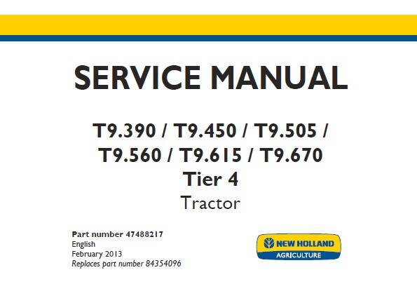 NHTR New Holland T9.390 , T9.450 , T9.505 , T9.560 , T9.615 , T9.670 Tier 4 Tractor Service Repair Manual SD