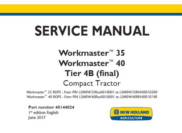 NHTR New Holland Workmaster 35, Workmaster 40 Tier 4B (final) Compact Tractor Service Repair Manual (48144024) SD