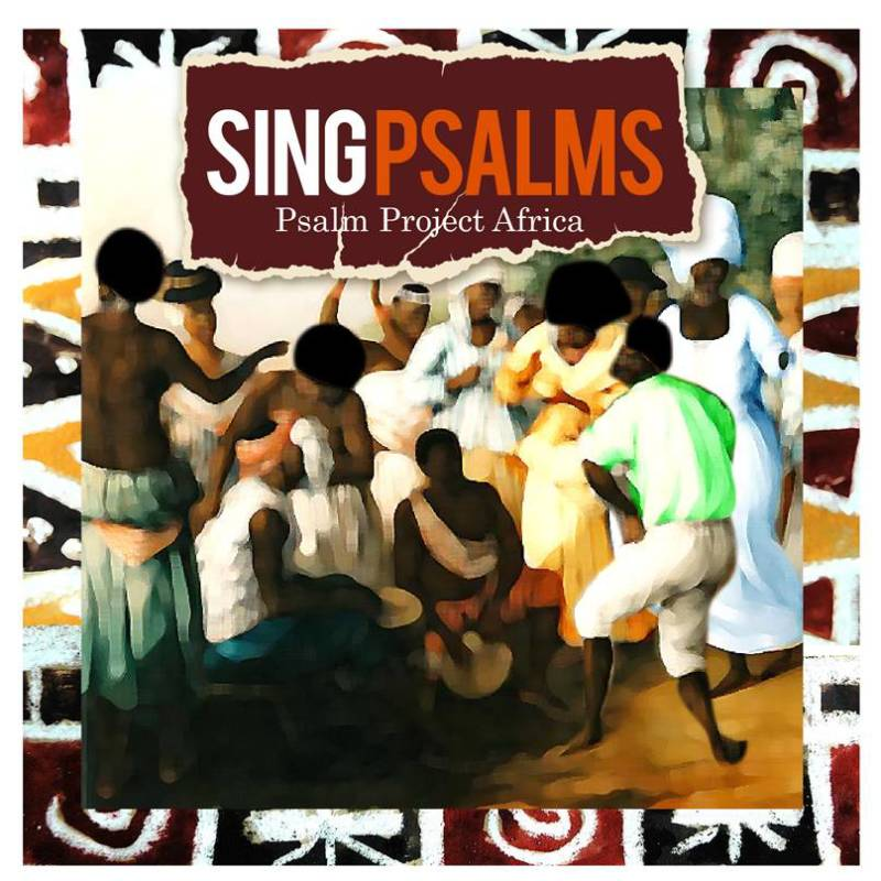 CD  Psalm Project Africa