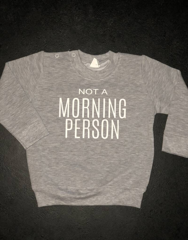 Trui | Not a morning person