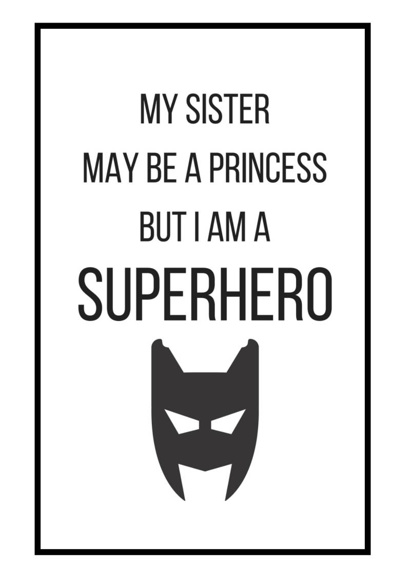 Poster in lijst | my sister may be a . . .
