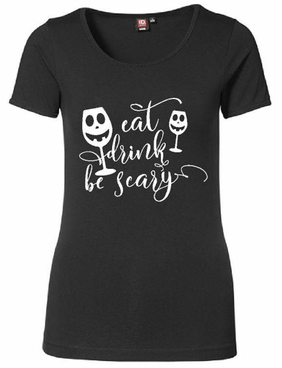 shirt eat, drink, be scary halloween