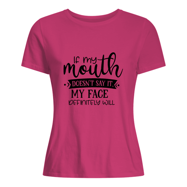 shirt dames if my mouth