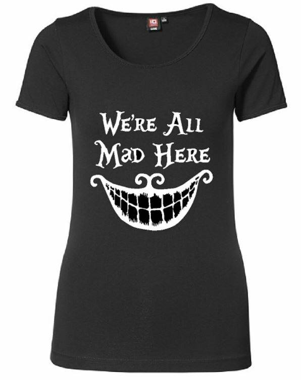 shirt were all mad here halloween