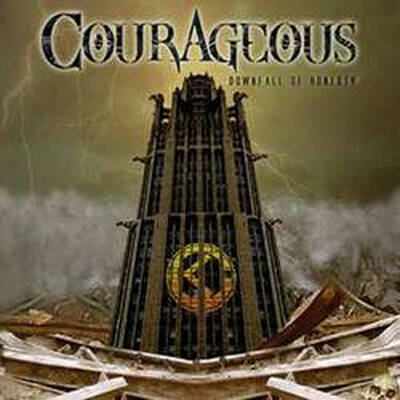 Courageous – Downfall Of Honesty