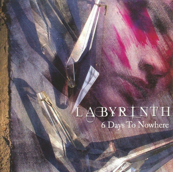 Labyrinth – 6 Days To Nowhere