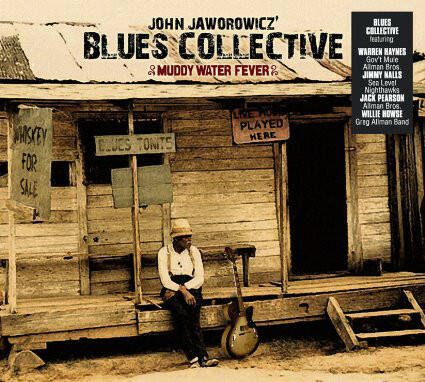 John Jaworowicz' Blues Collective – Muddy Water Fever