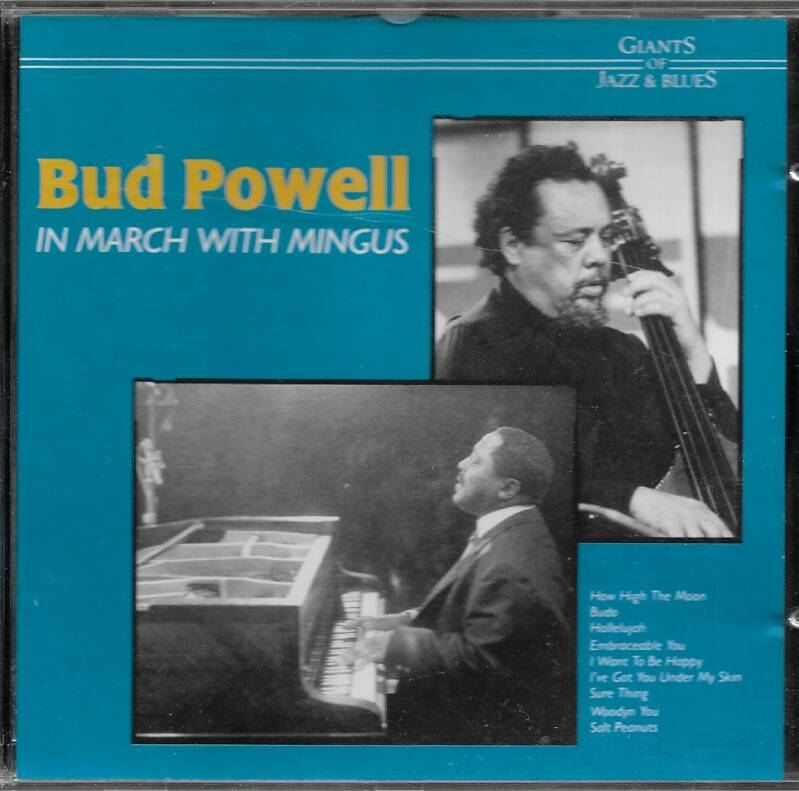 Bud Powell-In March with Mingus