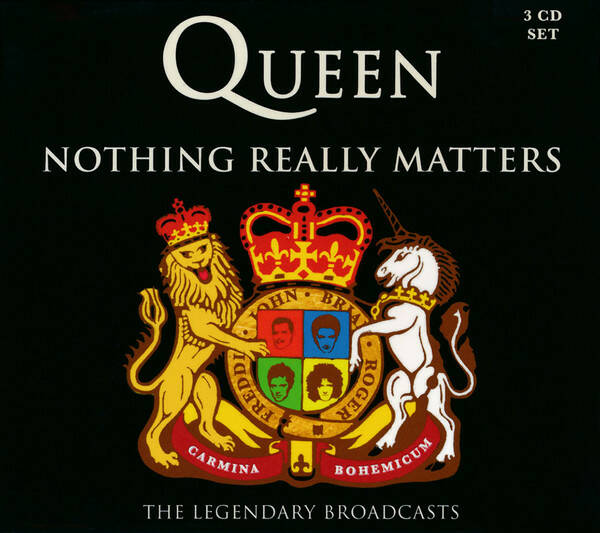 Queen – Nothing Really Matters  3 cd  The Legendary Broadcasts