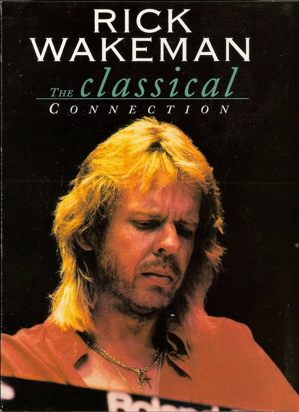 Rick Wakeman (YES)  The Classical Connection