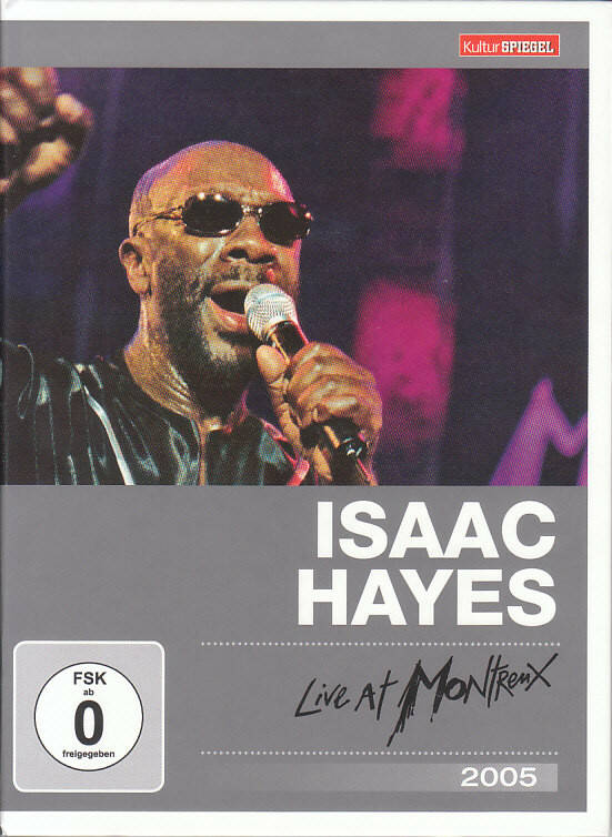 Isaac Hayes – Live At Montreux 2005