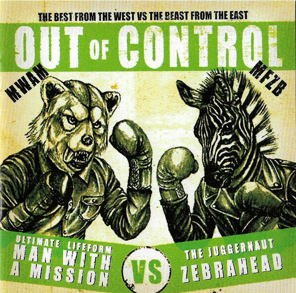 Zebrahead × Man With A Mission – Out Of Control  AUSSIE press