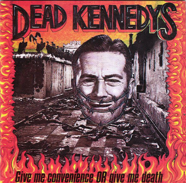 Dead Kennedys – Give Me Convenience Or Give Me Death AUSSIE PRESS