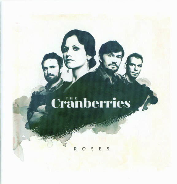 The Cranberries – Roses