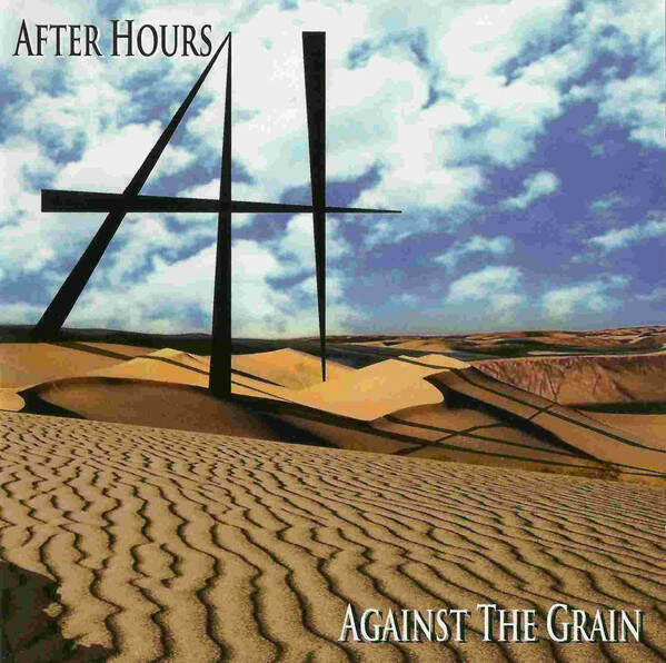 After Hours – Against The Grain