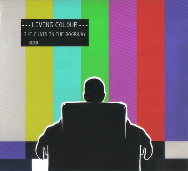 Living Colour – The Chair In The Doorway