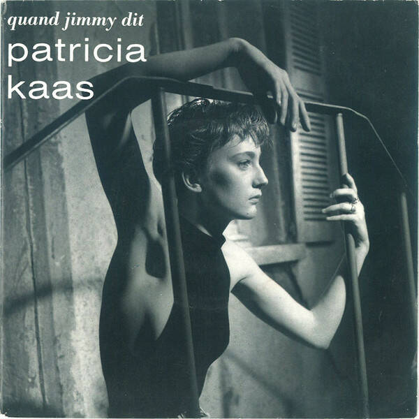 Patricia Kaas – Quand Jimmy Dit