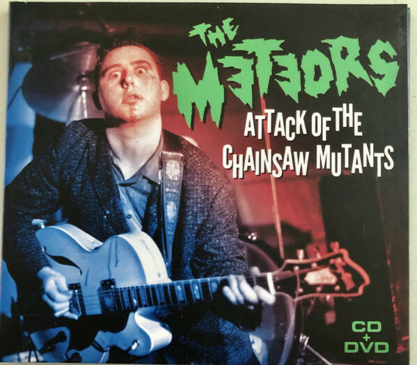 The Meteors - Attack Of The Chainsaw Mutants  Cd+Dvd