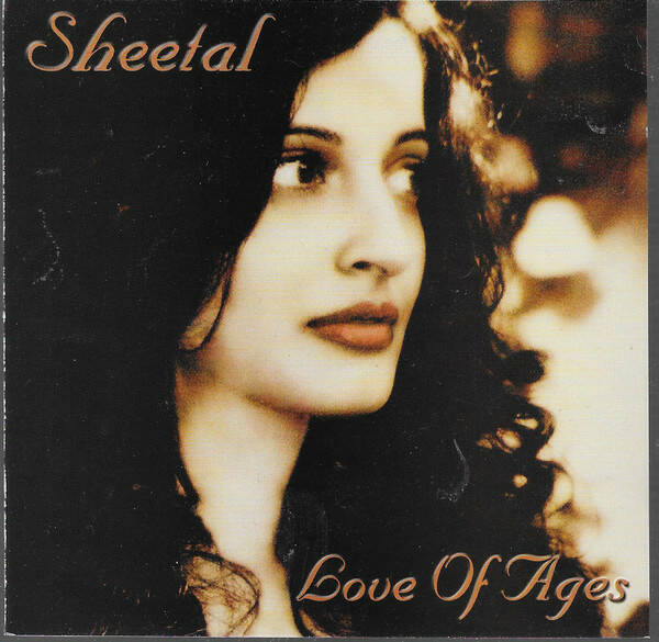 Sheetal – Love Of Ages