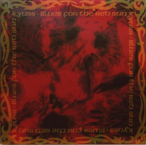 Kyuss – Blues For The Red Sun