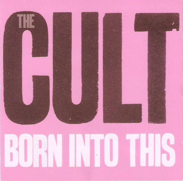 The Cult – Born Into This  Canadian Press