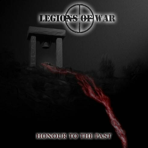 Legions Of War – Honour To The Past