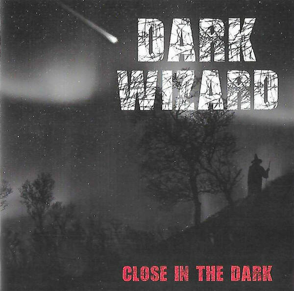 Dark Wizard – Close In The Dark (signed by all band members)