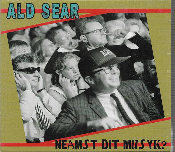 Ald Sear – Naemst dit musyk?