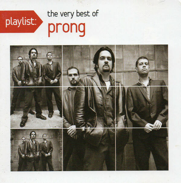 Prong – Playlist: The Very Best Of Prong