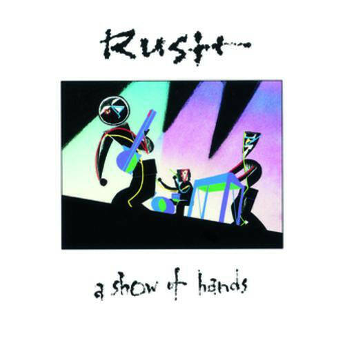 Rush – A Show Of Hands  Canadian Press