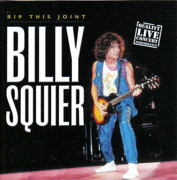 Billy Squier – Rip This Joint