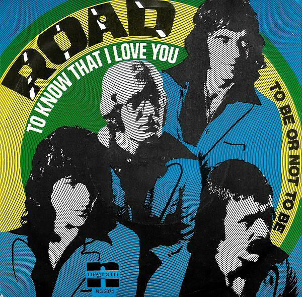 Road – To Know That I Love You