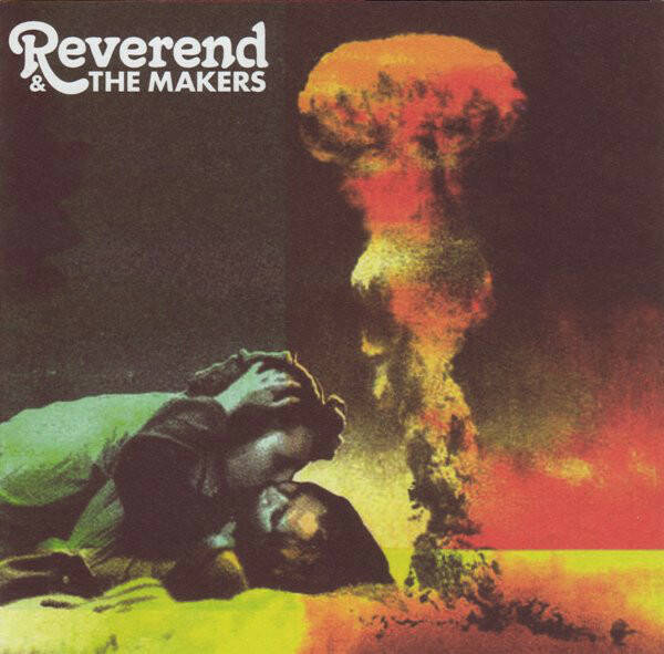 Reverend & The Makers – A French Kiss In The Chaos