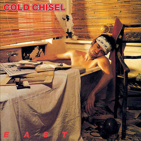 Cold Chisel – East    Aussie press