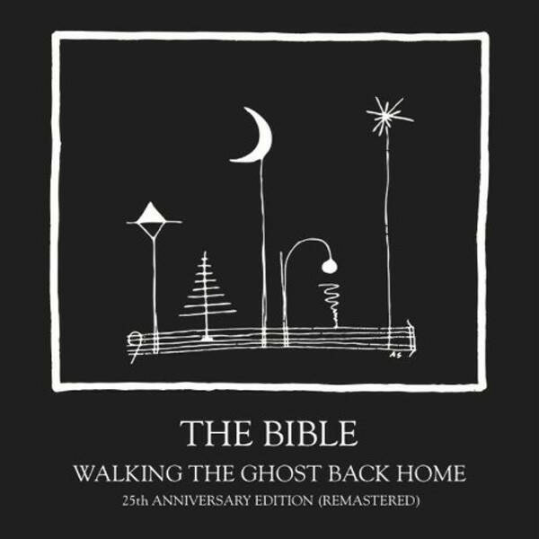 The Bible – Walking The Ghost Back Home (25th Anniversary Edition)