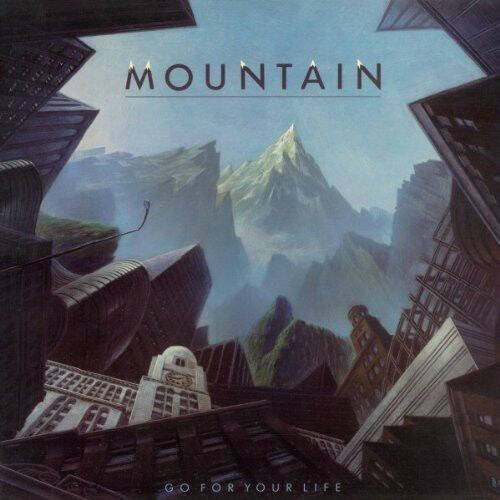 Mountain - Go For Your Life (RE)