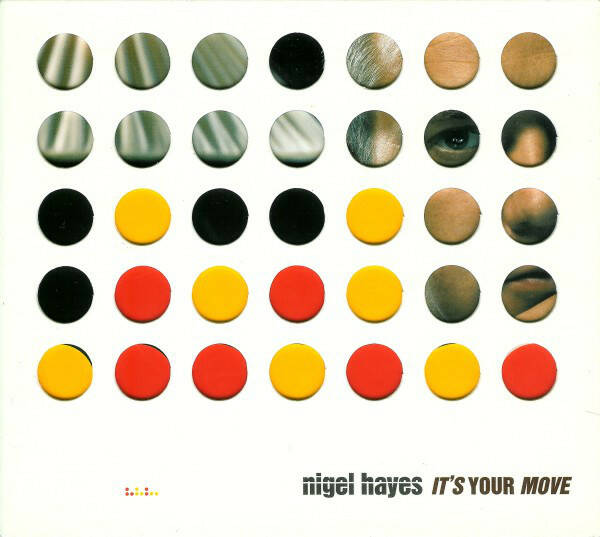 Nigel Hayes – It's Your Move
