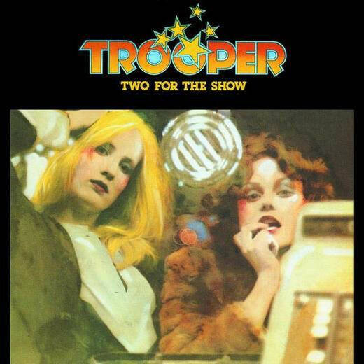 Trooper – Two For The Show