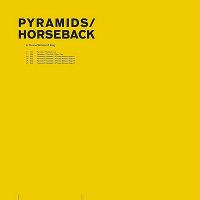 Pyramids / Horseback – A Throne Without A King