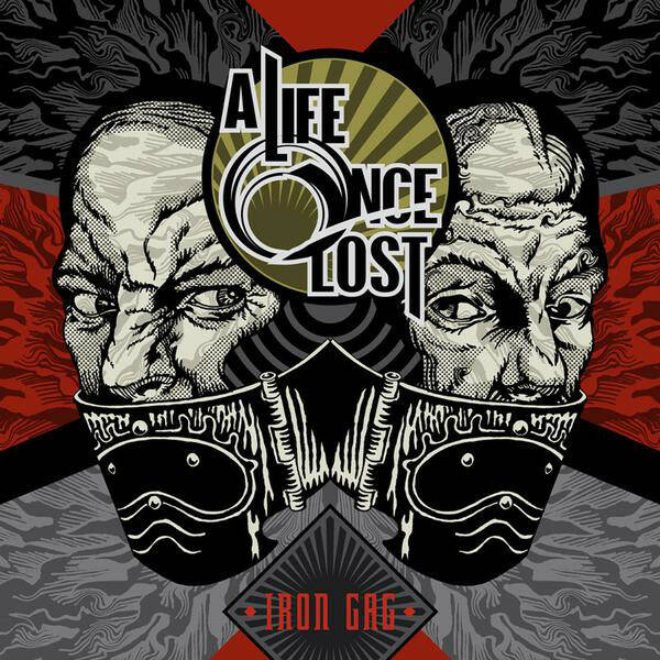 A Life Once Lost – Iron Gag
