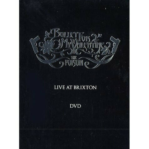 Bullet For My Valentine – The Poison (Live At Brixton)