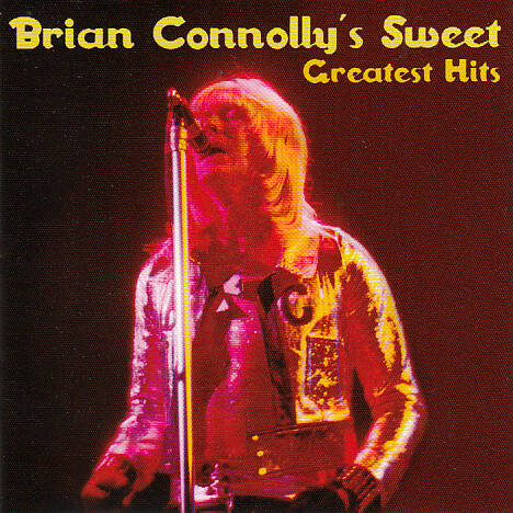 The Sweet - Definitive Brian Connolly's Sweet