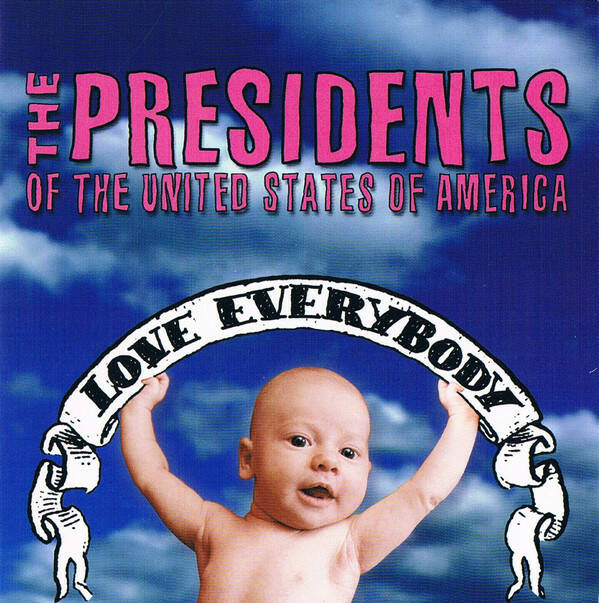 The Presidents Of The United States Of America – Love Everybody US press