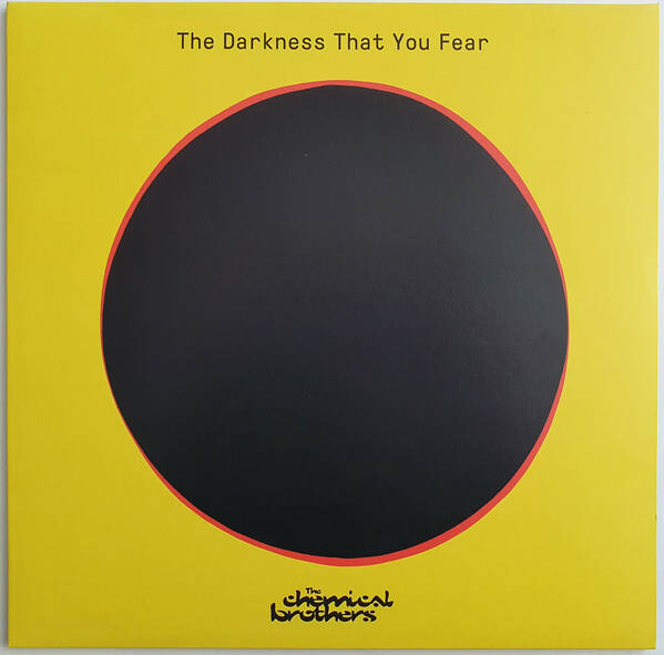 The Chemical Brothers – The Darkness That You Fear  RSD