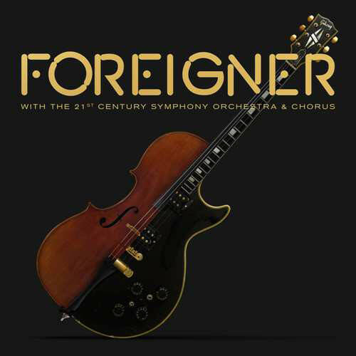 Foreigner With 21st Century Symphony Orchestra – The Hits Orchestral