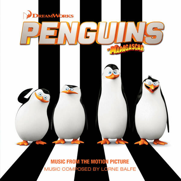 Lorne Balfe – Penguins Of Madagascar (Music From The Motion Picture)